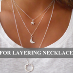 Tips for Layering Necklaces
