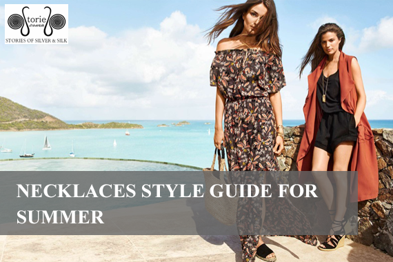 Necklaces Style Guide for Summer