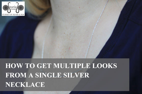 How to Get Multiple Looks From a Single Silver Necklace