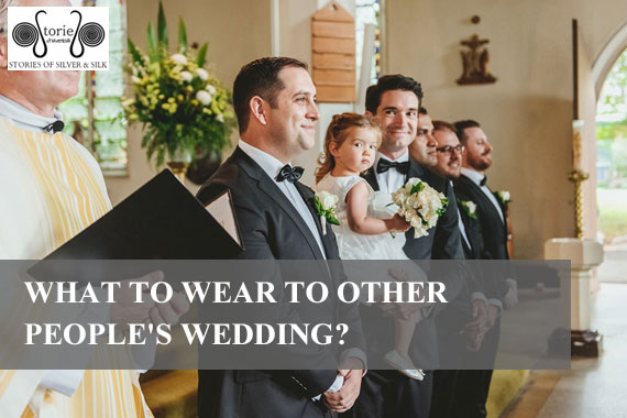 What to Wear to Other People Wedding